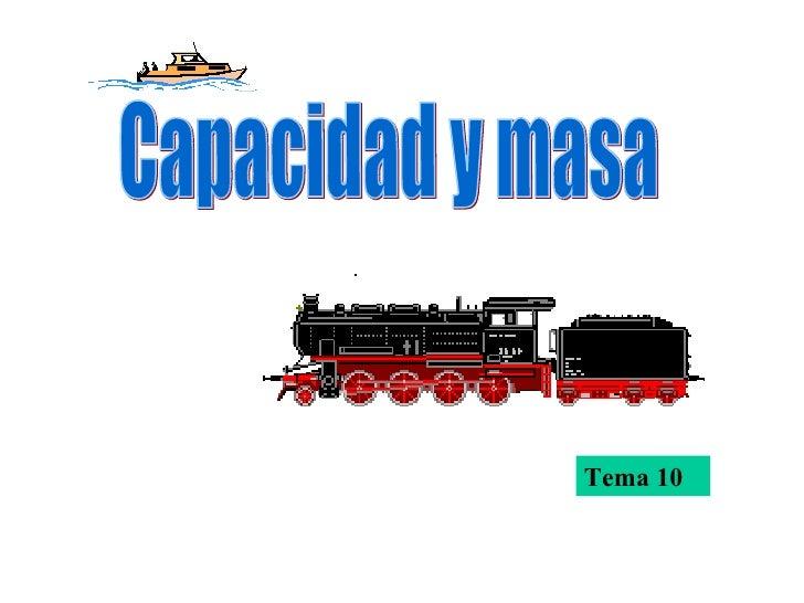 Tema 10 Capacidad y masa