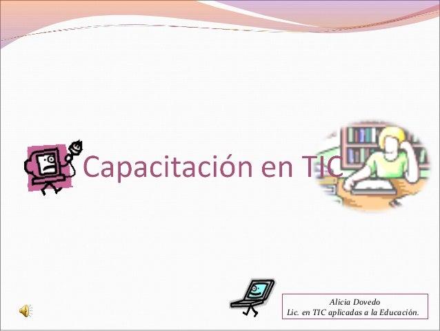 Alicia Dovedo Lic. en TIC aplicadas a la Educación.