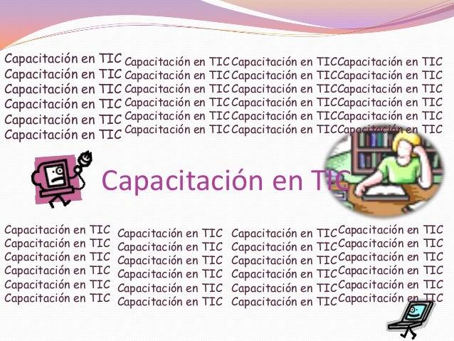 Capacitación en TIC Capacitación en TIC Capacitación en TIC Capacitación en TIC Capacitación en TIC Capacitación en TIC Ca...