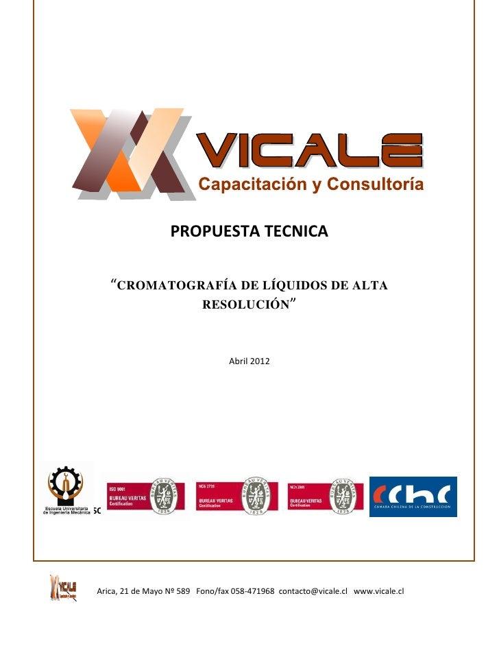 """PROPUESTA TECNICA         """"CROMATOGRAFÍA DE LÍQUIDOS DE ALTA                   RESOLUCIÓN""""                                ..."""