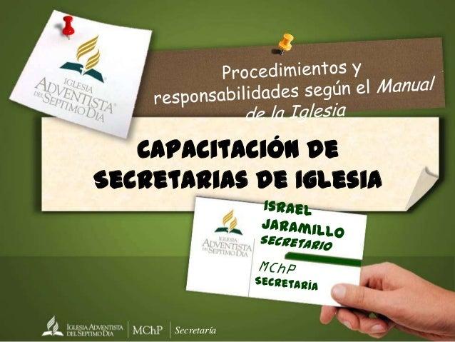 Capacitación deSecretarias de Iglesia      Secretaría
