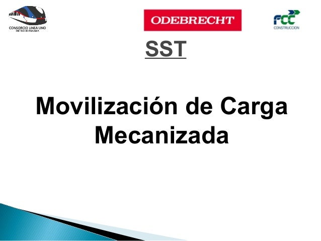 SSTMovilización de Carga     Mecanizada