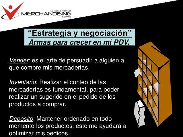 """""""Estrategia y negociación"""" Armas para crecer en mi PDV. Vender: es el arte de persuadir a alguien a que compre mis mercade..."""