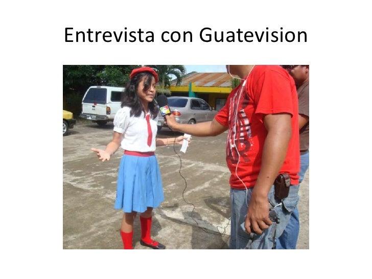 Entrevista con Guatevision<br />