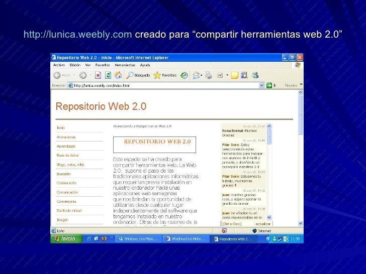 """http://lunica.weebly.com  creado para """"compartir herramientas web 2.0"""""""