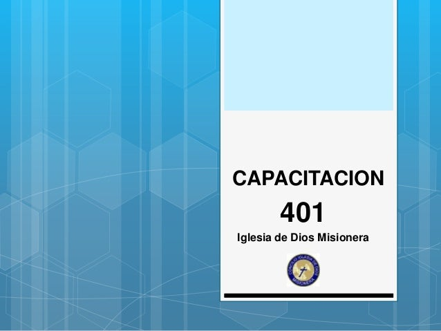 CAPACITACION 401 Iglesia de Dios Misionera