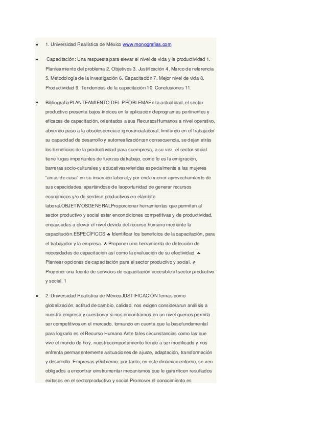 1. Universidad Realística de México www.monografias.com Capacitación: Una respuesta para elevar el nivel de vida y la prod...