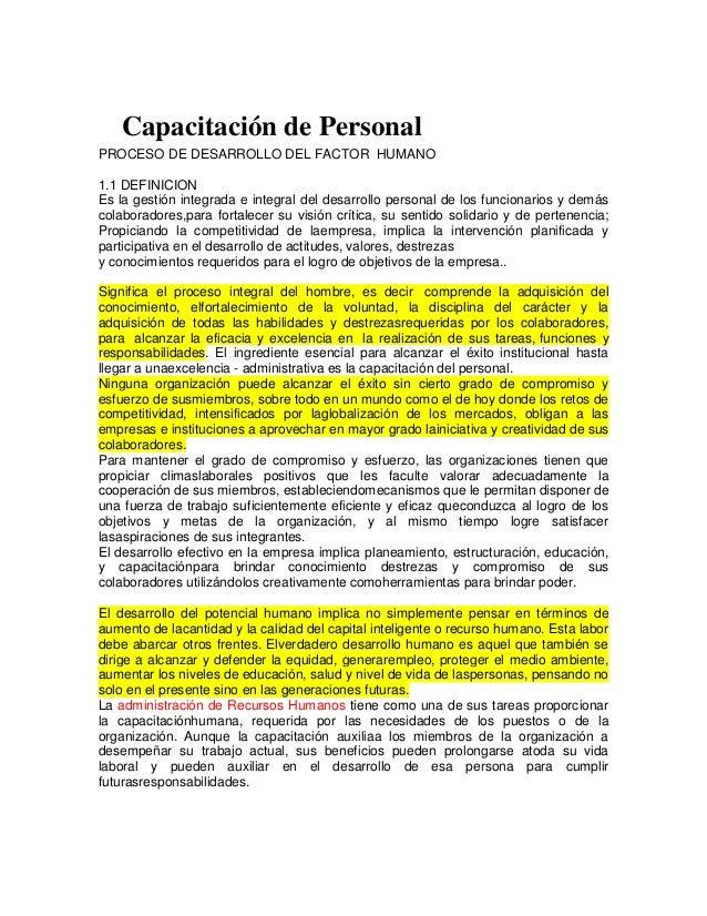 PRCapacitación de Personal PROCESO DE DESARROLLO DEL FACTOR HUMANO 1.1 DEFINICION Es la gestión integrada e integral del d...