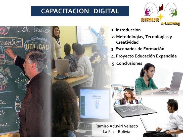 CAPACITACION DIGITAL                     1. Introducción                     2. Metodologías, Tecnologías y               ...