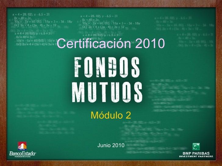 Certificación 2010 Junio 2010 Módulo 2