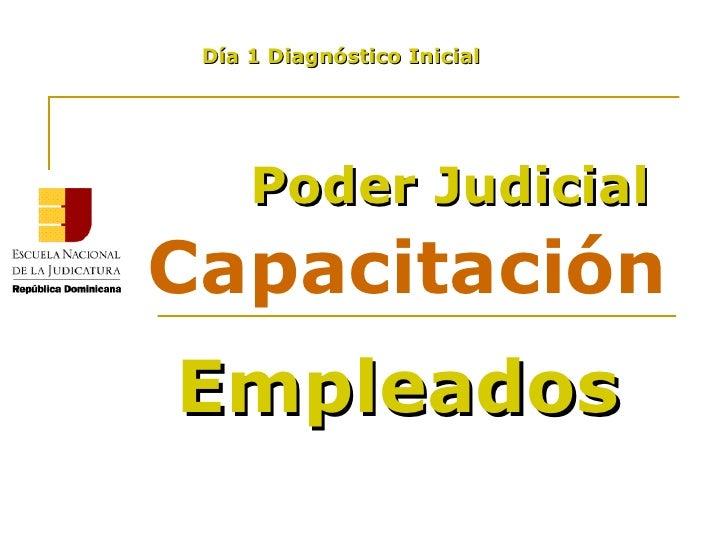 Capacitación Poder Judicial Empleados Día 1 Diagnóstico Inicial