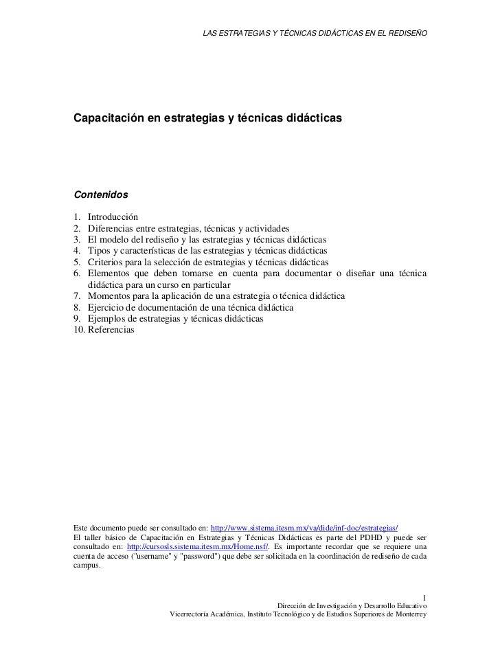 LAS ESTRATEGIAS Y TÉCNICAS DIDÁCTICAS EN EL REDISEÑOCapacitación en estrategias y técnicas didácticasContenidos1.  Introdu...