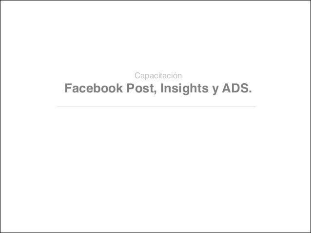 Capacitación  Facebook Post, Insights y ADS.