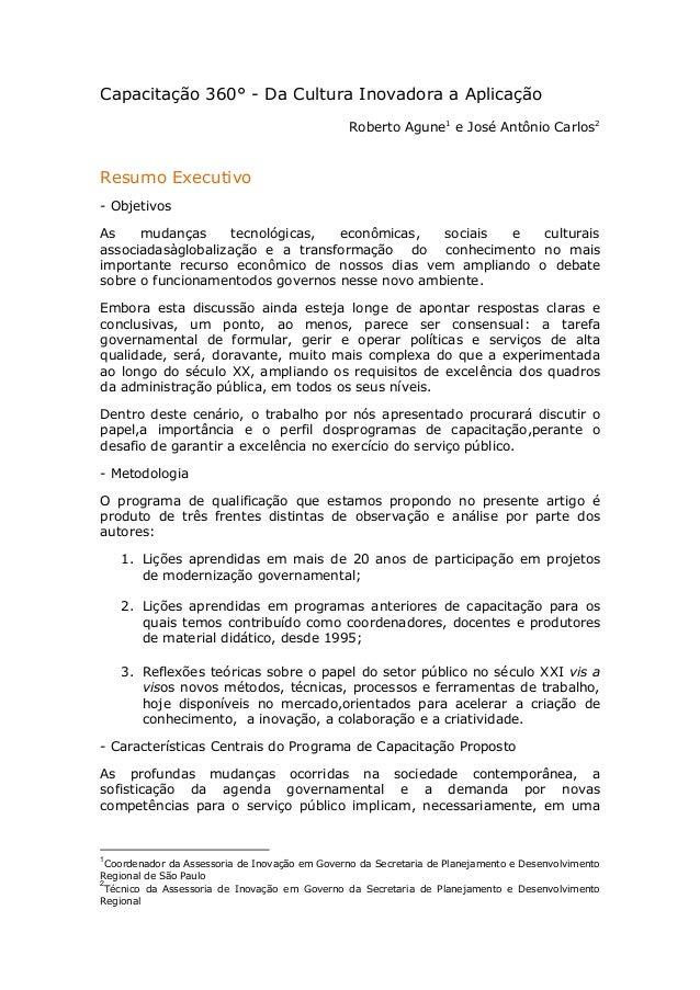 Capacitação 360° - Da Cultura Inovadora a Aplicação                                                Roberto Agune1 e José A...