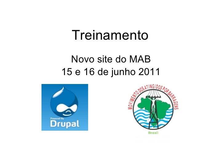 Treinamento Novo site do MAB 15 e 16 de junho 2011