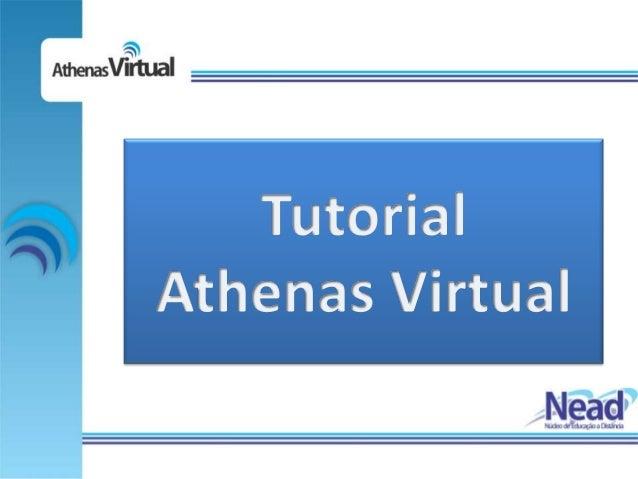 Bem Vindo      Seja bem vindo ao Athenas Virtual, seu AmbienteVirtual de Aprendizagem (AVA)!      Nos últimos anos, os AVA...