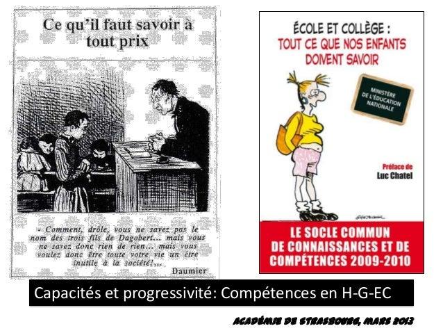 Capacités et progressivité: Compétences en H-G-EC Académie de Strasbourg, mars 2013