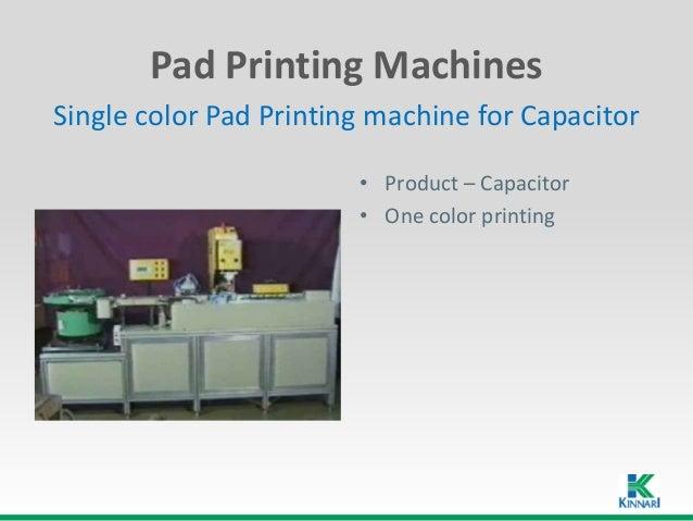 Pad printing machine - Capacitor automation