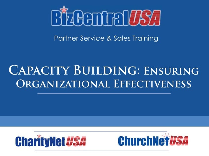 Partner Service & Sales Training<br />Capacity Building: Ensuring Organizational Effectiveness<br />