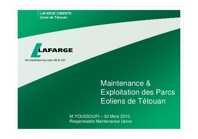 LAFARGE CIMENTSUsine de Tétouan                             Maintenance &                             Exploitation des Par...