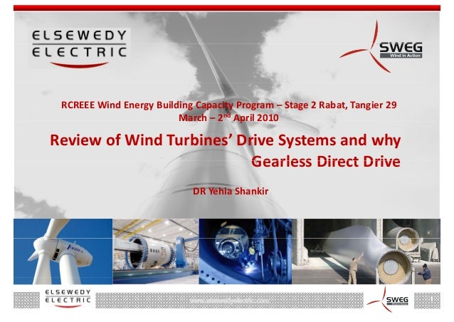 RCREEE Wind Energy Building Capacity Program – Stage 2 Rabat, Tangier 29                          March – 2nd April 2010  ...