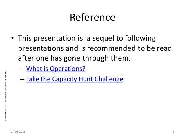 Copyrights©2013CVMark.AllRightsReserved. Reference • This presentation is a sequel to following presentations and is recom...