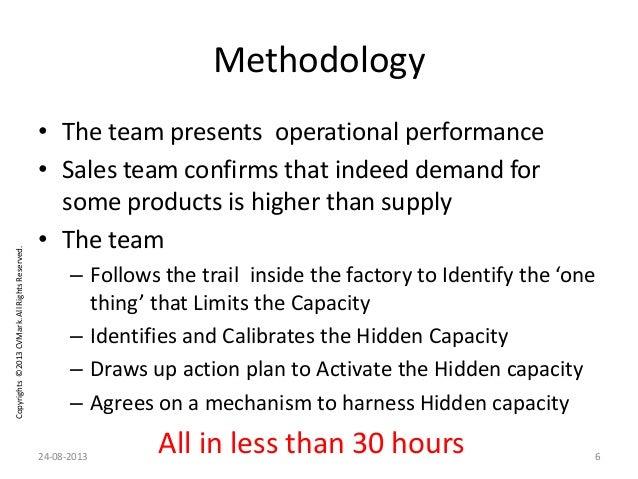 Copyrights©2013CVMark.AllRightsReserved. Methodology • The team presents operational performance • Sales team confirms tha...