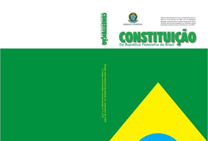 Edição administrativa do texto constitucional promul-                                                                     ...