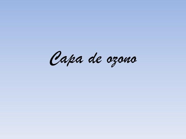 Capa de ozono<br />