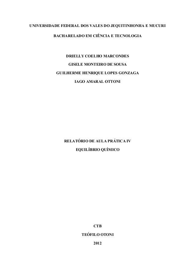 UNIVERSIDADE FEDERAL DOS VALES DO JEQUITINHONHA E MUCURI         BACHARELADO EM CIÊNCIA E TECNOLOGIA               DRIELLY...