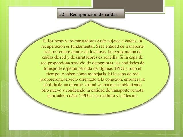 3.- PROTOCOLOS DE TRANSPORTE DE INTERNET                   Internet tiene dos protocolos principales en la capa de        ...