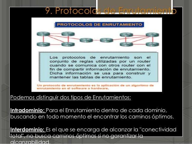 Seguridad                            Compatibilidad• Algunos protocolos  como OSPF y EIGRP  admiten poderosos     • Tenien...