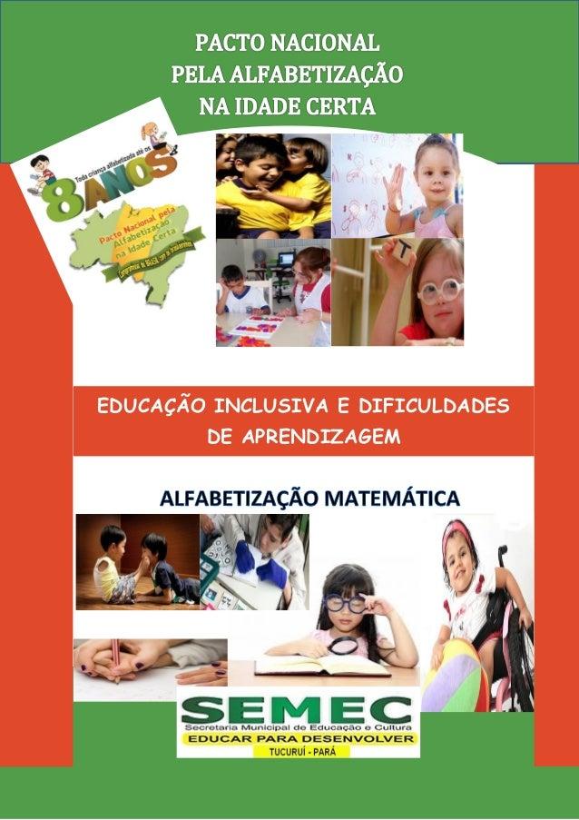 EDUCAÇÃO INCLUSIVA E DIFICULDADES DE APRENDIZAGEM