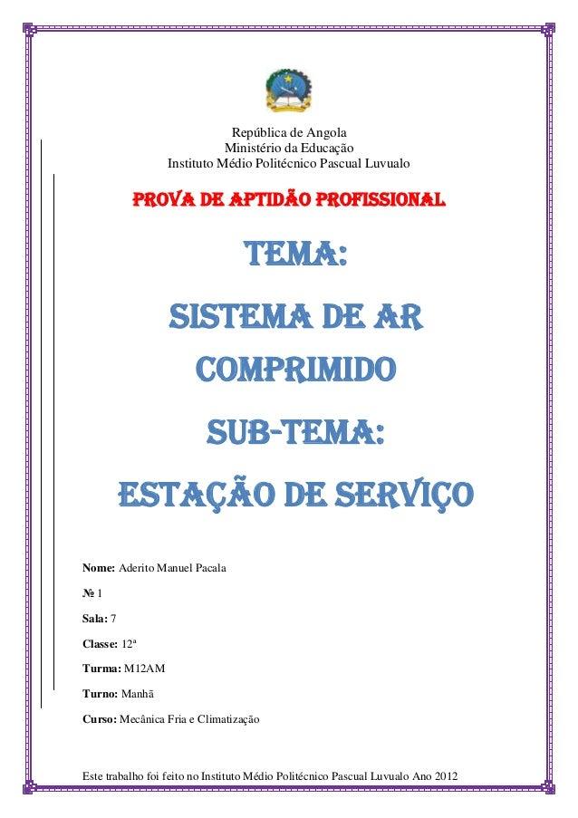 República de Angola                            Ministério da Educação                 Instituto Médio Politécnico Pascual ...