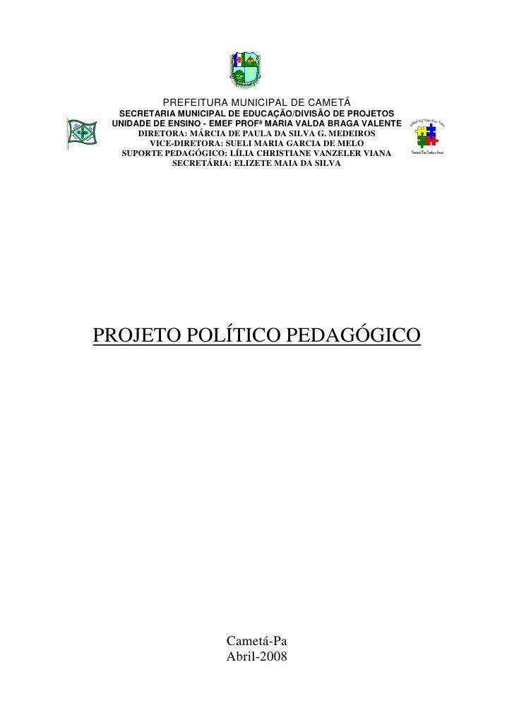 PREFEITURA MUNICIPAL DE CAMETÁ   SECRETARIA MUNICIPAL DE EDUCAÇÃO/DIVISÃO DE PROJETOS  UNIDADE DE ENSINO - EMEF PROFª MARI...