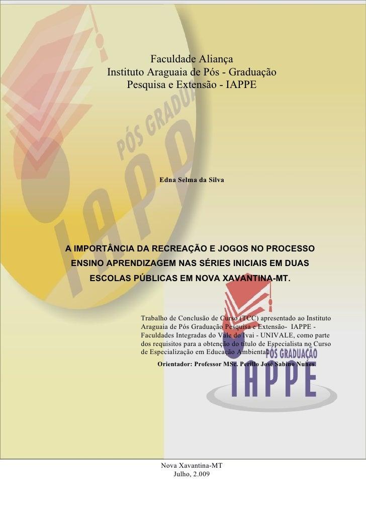 Faculdade Aliança         Instituto Araguaia de Pós - Graduação              Pesquisa e Extensão - IAPPE                  ...