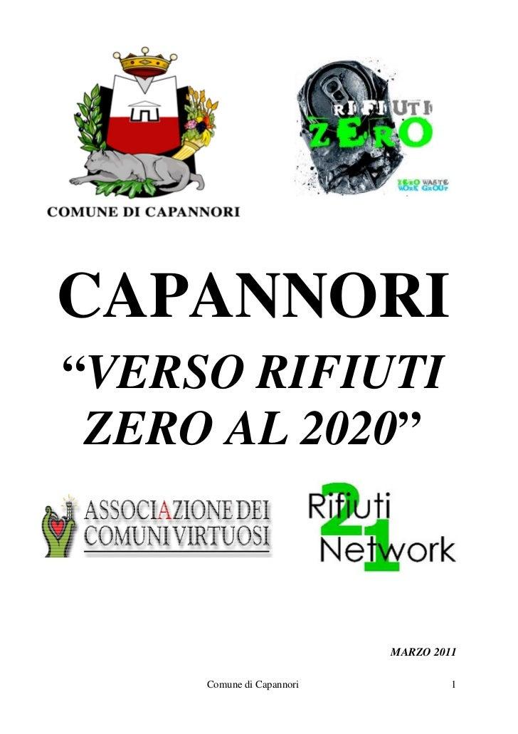 """CAPANNORI""""VERSO RIFIUTI ZERO AL 2020""""                           MARZO 2011     Comune di Capannori            1"""