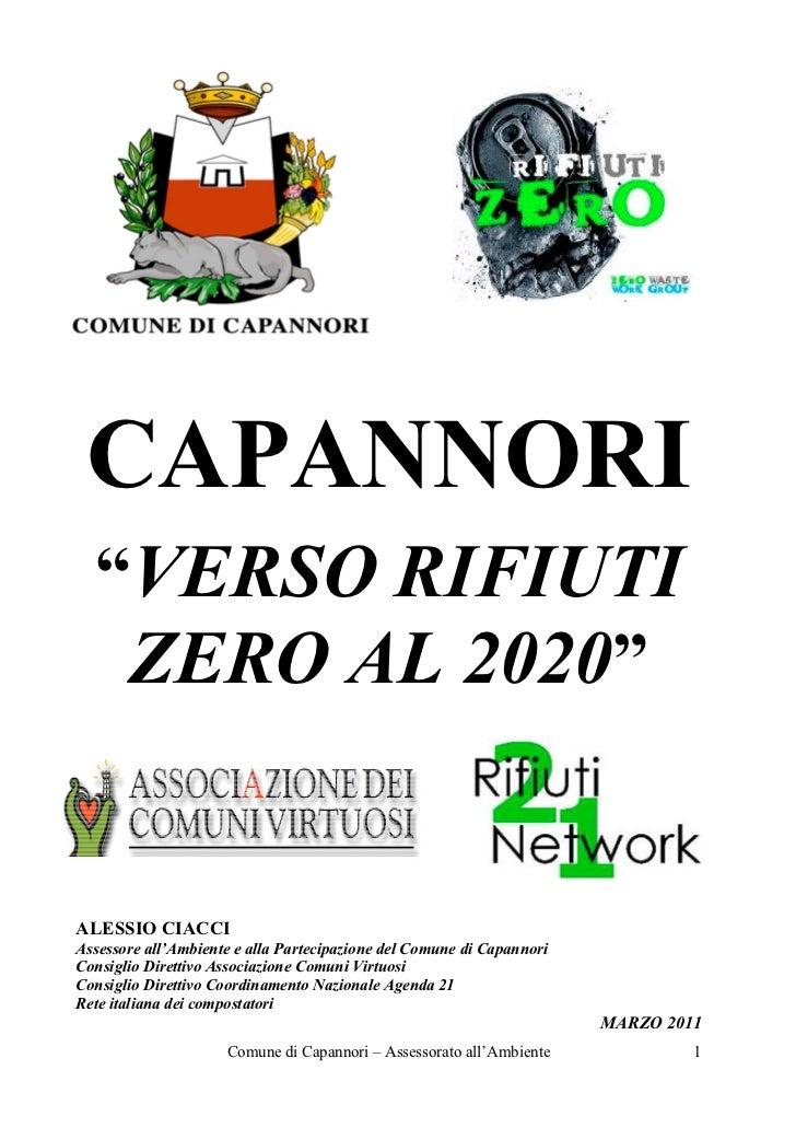 """CAPANNORI  """"VERSO RIFIUTI   ZERO AL 2020""""ALESSIO CIACCIAssessore all'Ambiente e alla Partecipazione del Comune di Capannor..."""