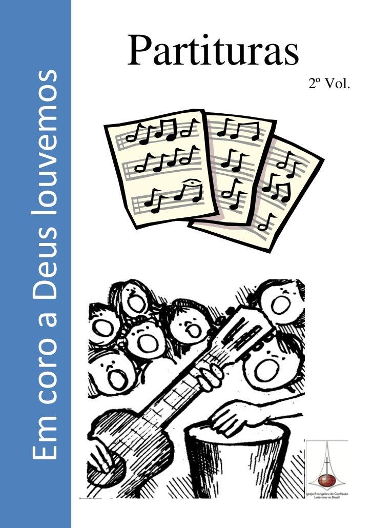 Em coro a Deus louvemos        Partituras                     2º Vol.