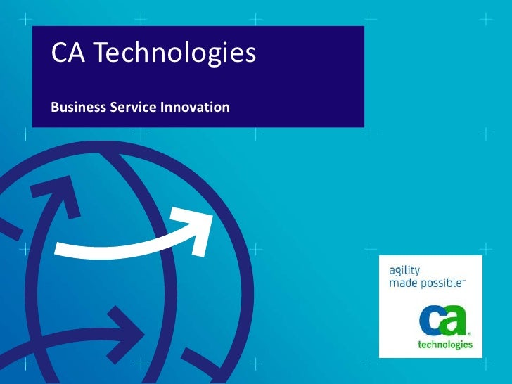 CA TechnologiesBusiness Service Innovation
