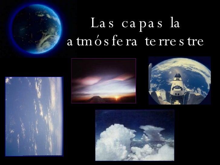 Las capas la atmósfera terrestre