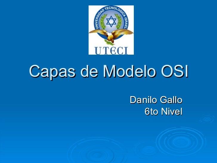 Capas de Modelo OSI Danilo Gallo 6to Nivel