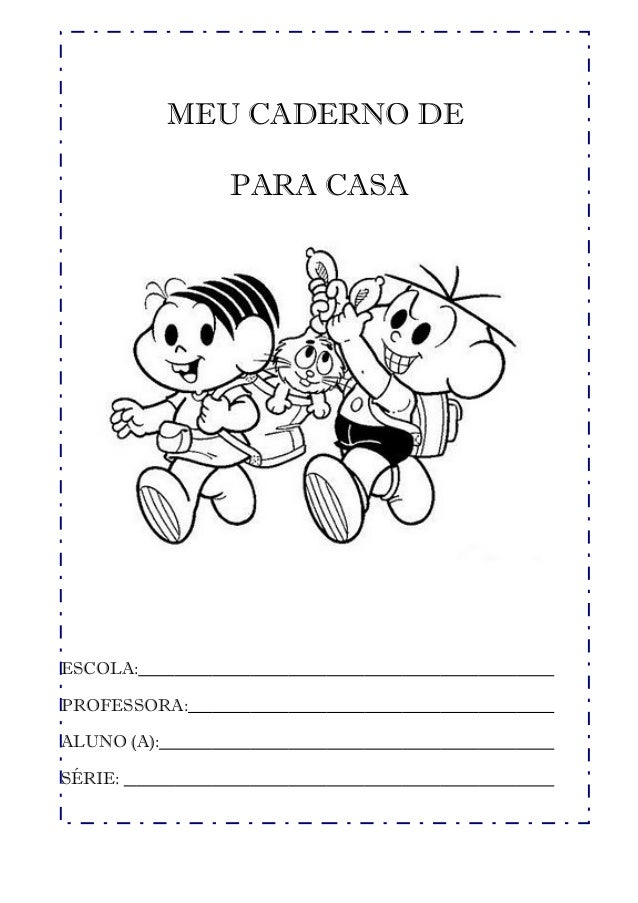 MEU CADERNO DE               PARA CASAESCOLA:PROFESSORA:ALUNO (A):SÉRIE: