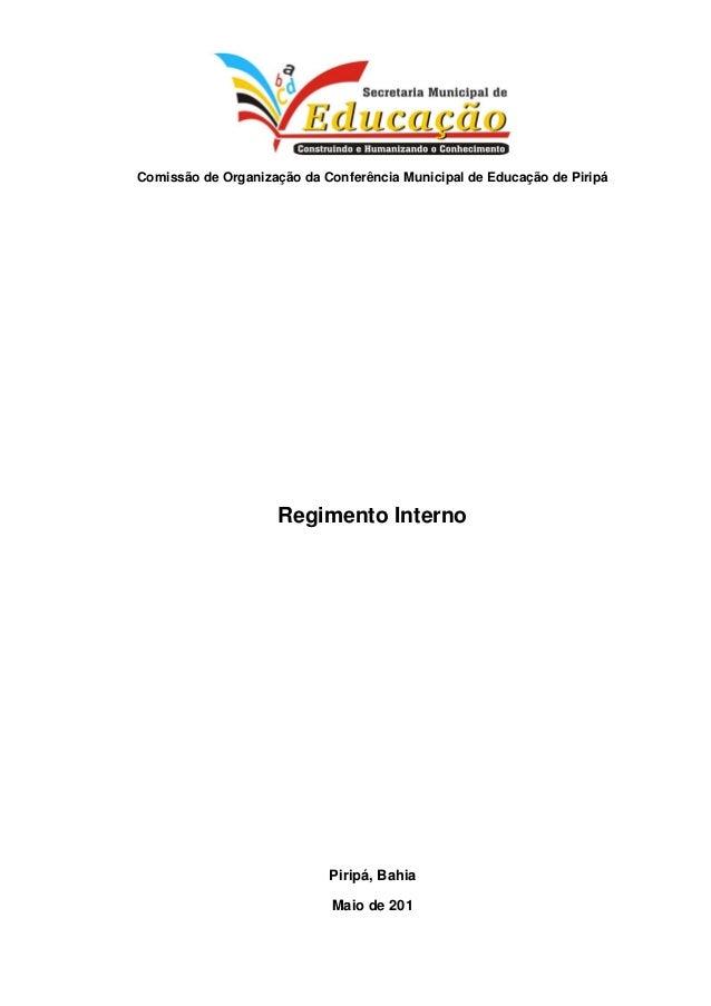 Comissão de Organização da Conferência Municipal de Educação de PiripáRegimento InternoPiripá, BahiaMaio de 201