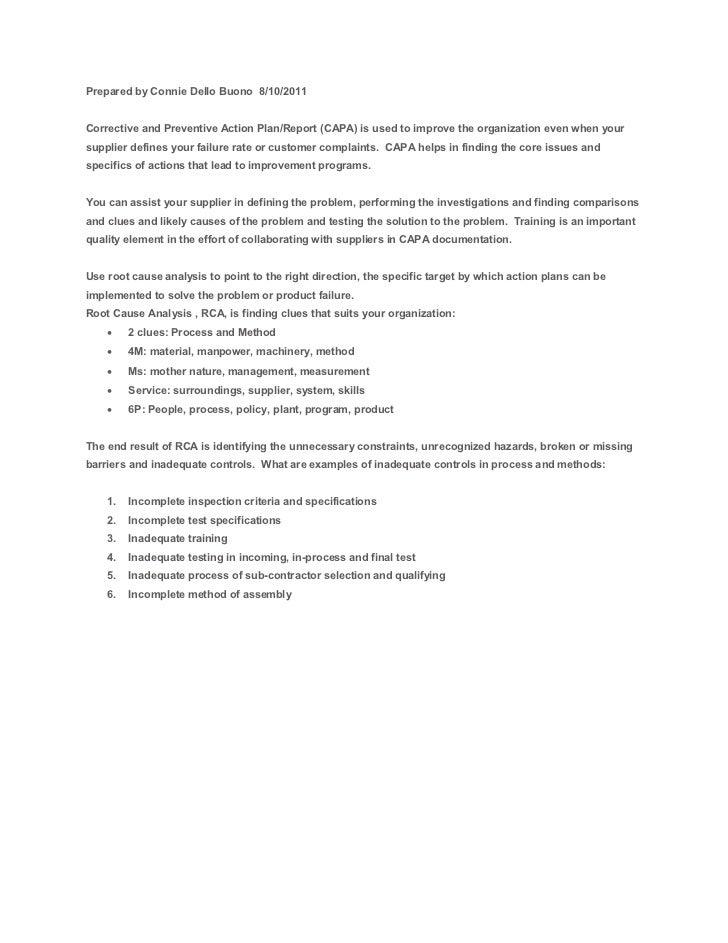 Prepared by Connie Dello Buono 8/10/2011Corrective and Preventive Action Plan/Report (CAPA) is used to improve the organiz...