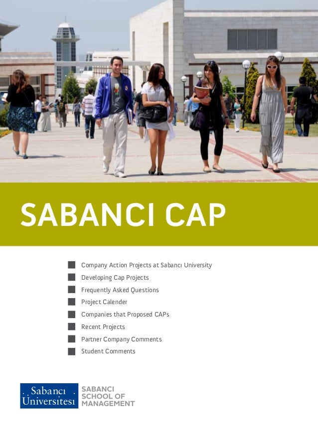 SABANCI CAP … GRADUATE AS A PROFESSIONAL      Company Action Projects at Sabancı University      Developing Cap Projects  ...