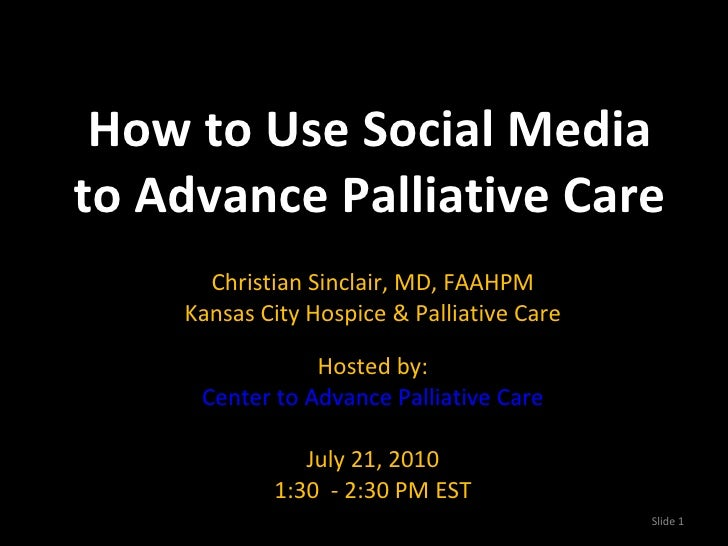 How To Use Social Media to Advance Palliative Care