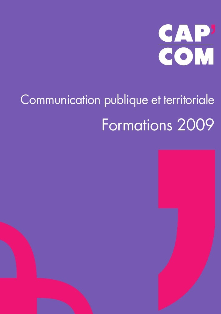 Communication publique et territoriale                 Formations 2009