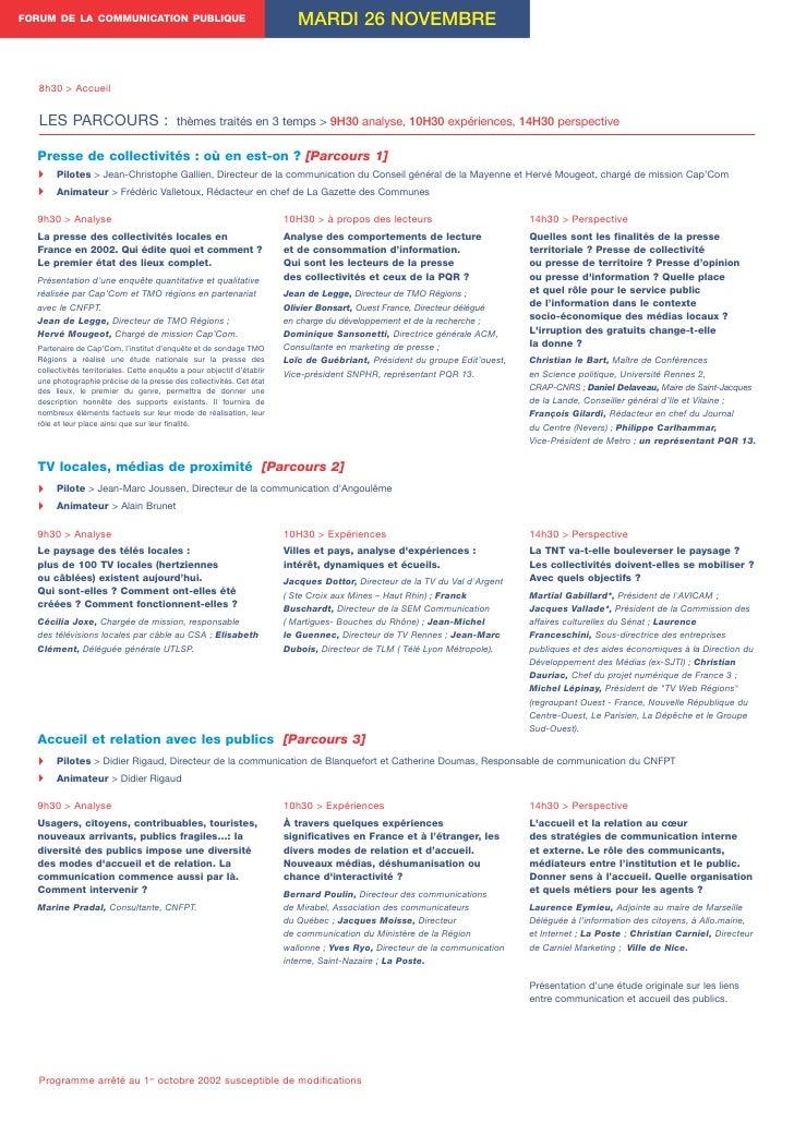 FORUM DE LA COMMUNICATION PUBLIQUE                                          MARDI 26 NOVEMBRE      8h30 > Accueil      LES...