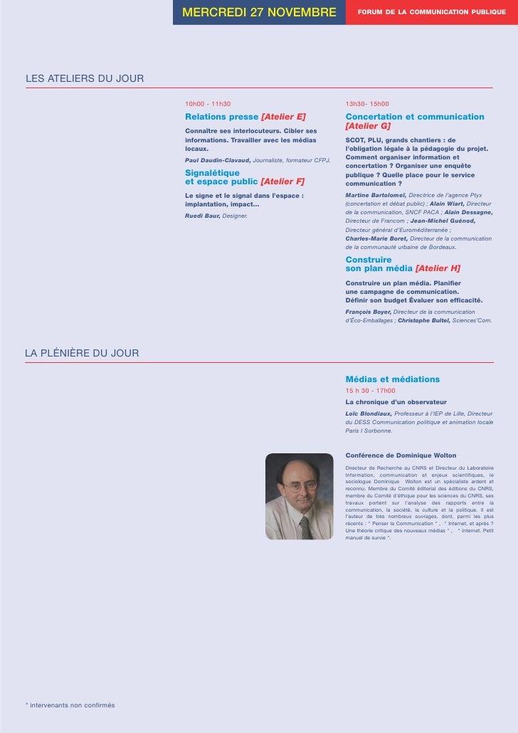 MERCREDI 27 NOVEMBRE                                     FORUM DE LA COMMUNICATION PUBLIQUE     LES ATELIERS DU JOUR      ...